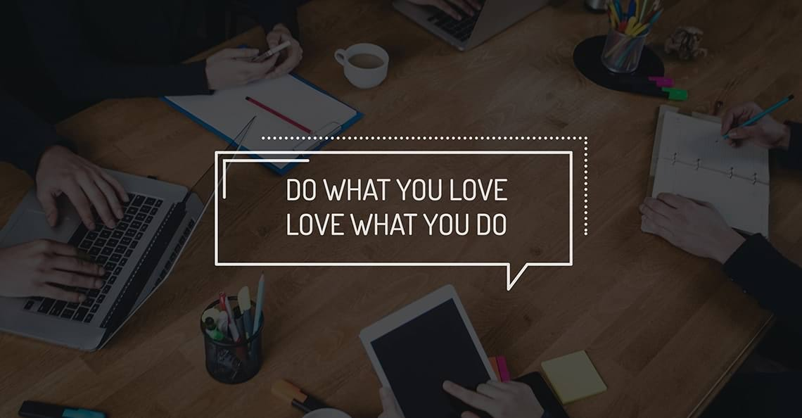 do-what-you-love-love-what-you-do-2.jpg