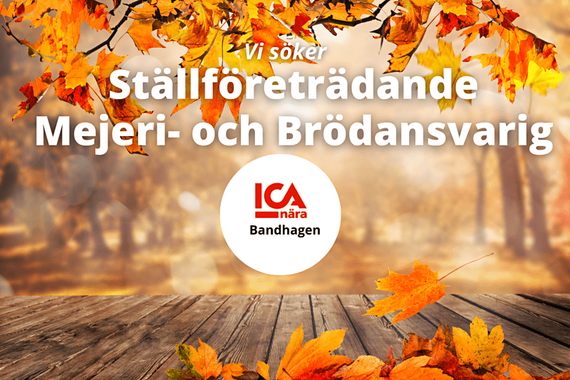 Ställföreträdande mejeri- och brödansvarig till ICA Nära Bandhagen image
