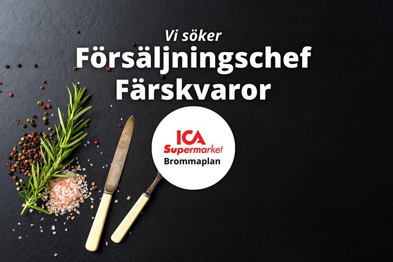 ICA Supermarket Brommaplan söker Försäljningschef Färskvaror! image