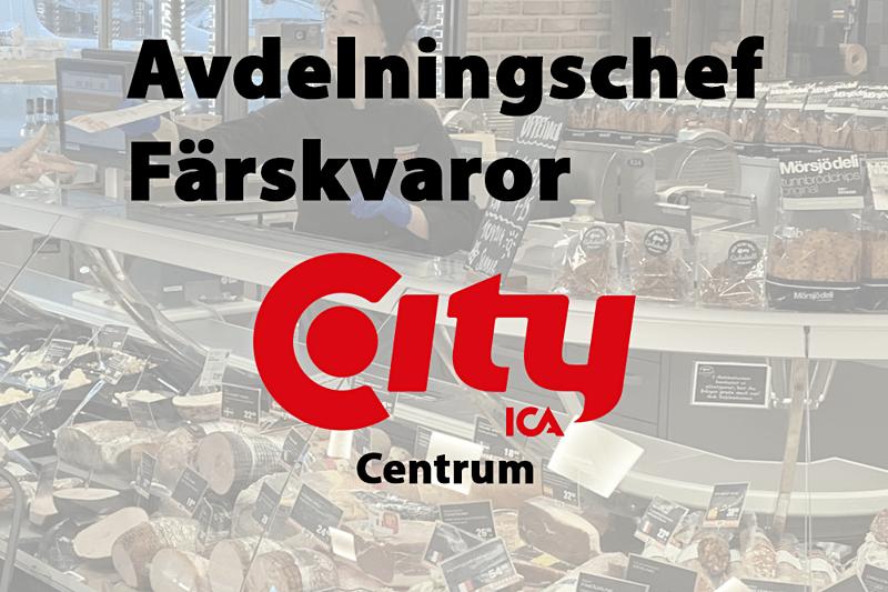 Nu söker ICA City Centrum en Avdelningschef Färskvaror image